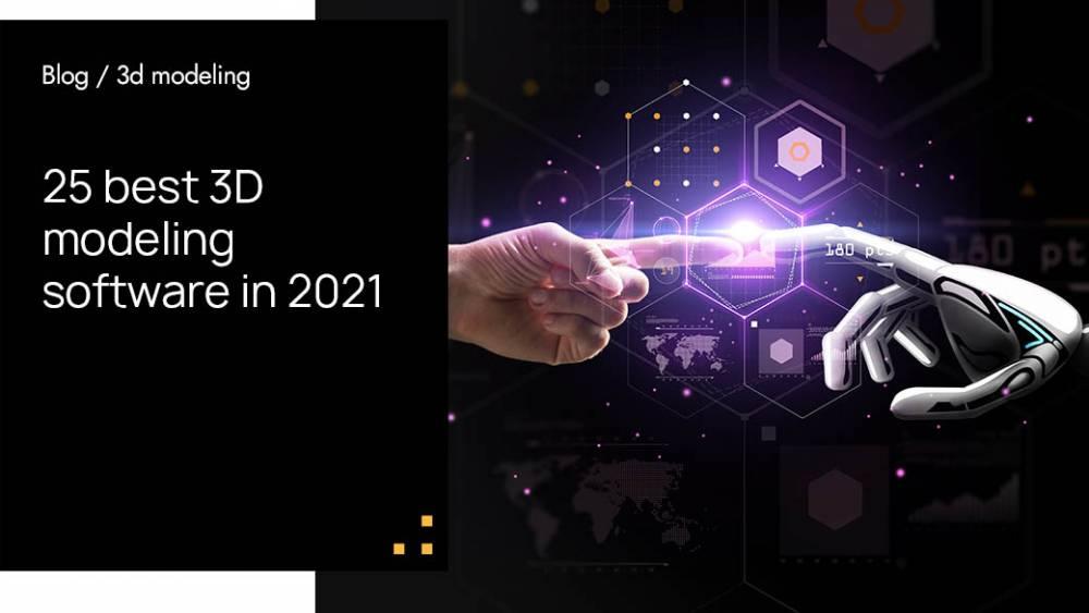 25 Best 3D Modeling Software in 2021