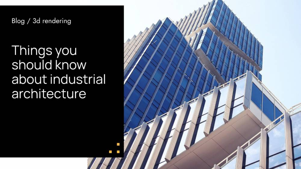 Things You Should Know About Industrial Architecture