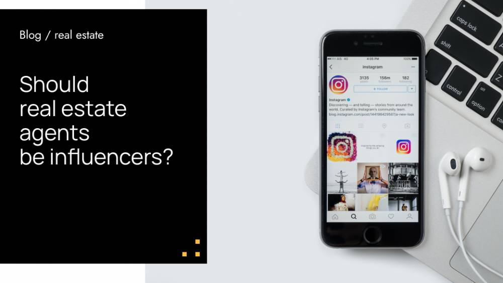 Should real estate agents be influencers?