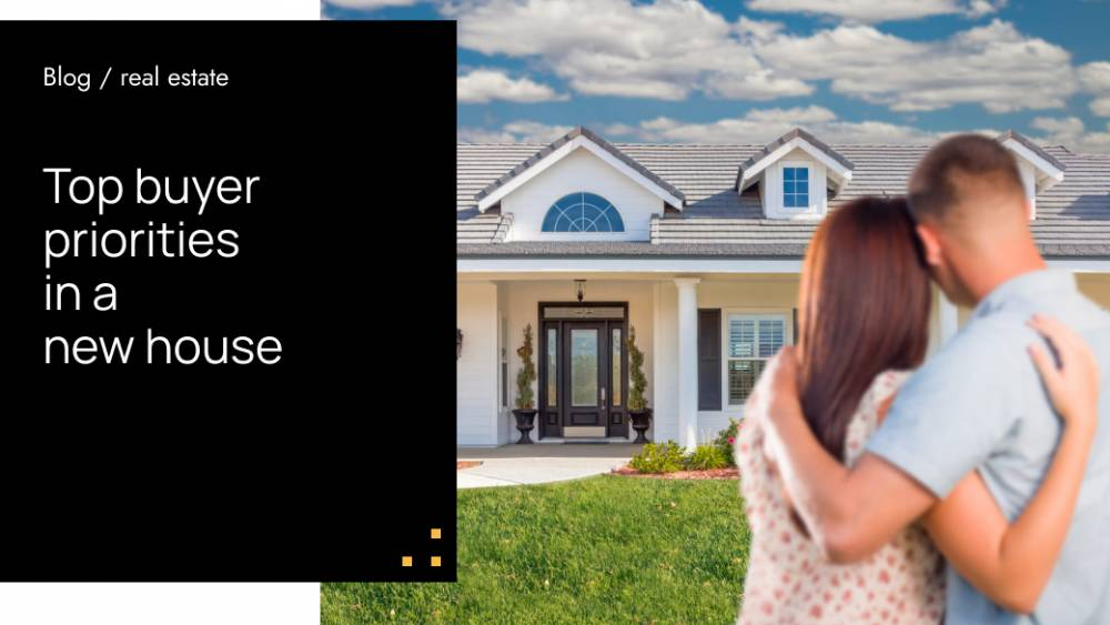 Buyer Priorities In A New House