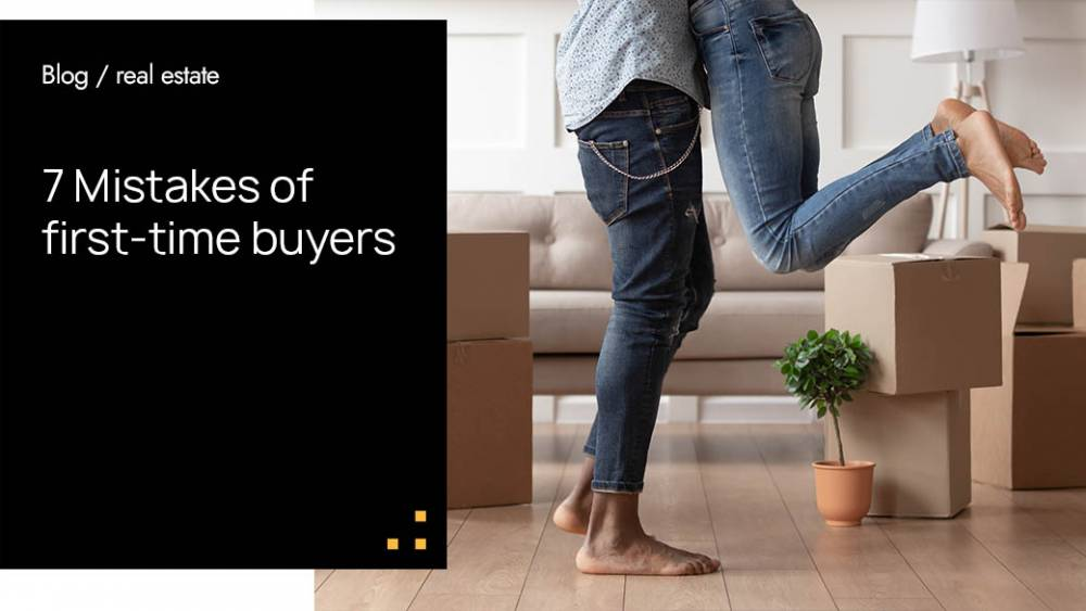 7 Mistakes of first-time buyers