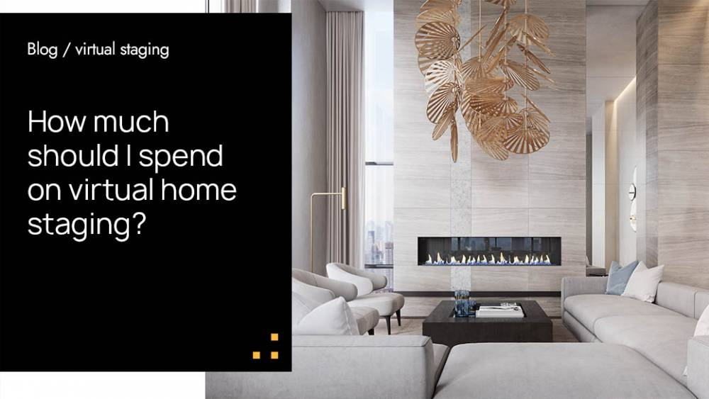 How Much Should I Spend On Virtual Home Staging?