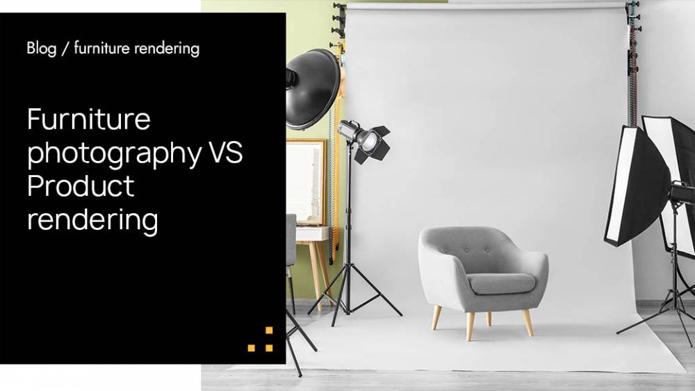 Furniture Photography VS Product Rendering