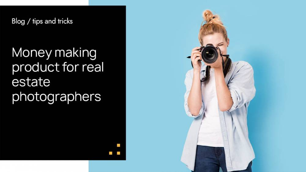 Money Making Product For Real Estate Photographers