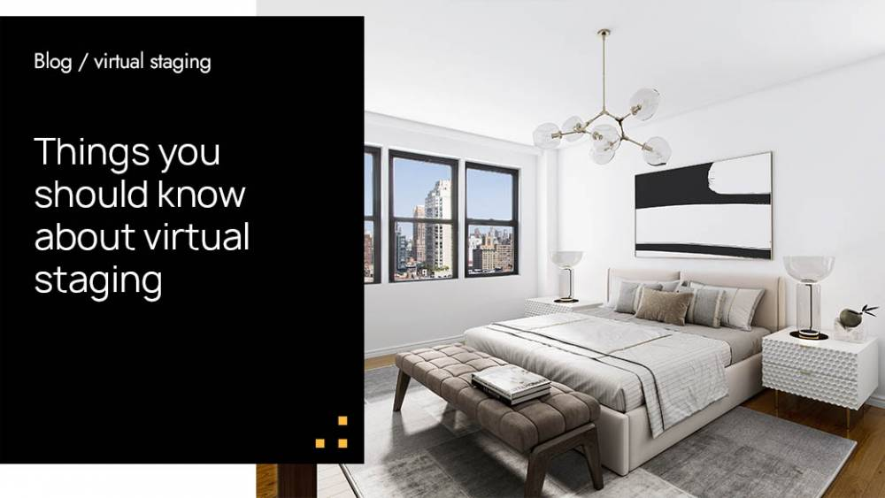 Things You Should Know About Virtual Staging