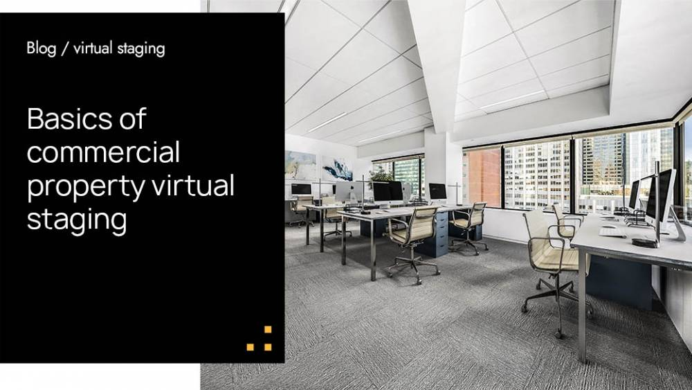 Basics of commercial property virtual staging