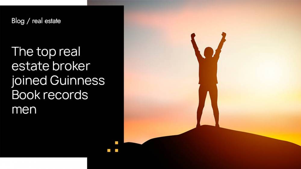 The top real estate broker joined Guinness Book records men