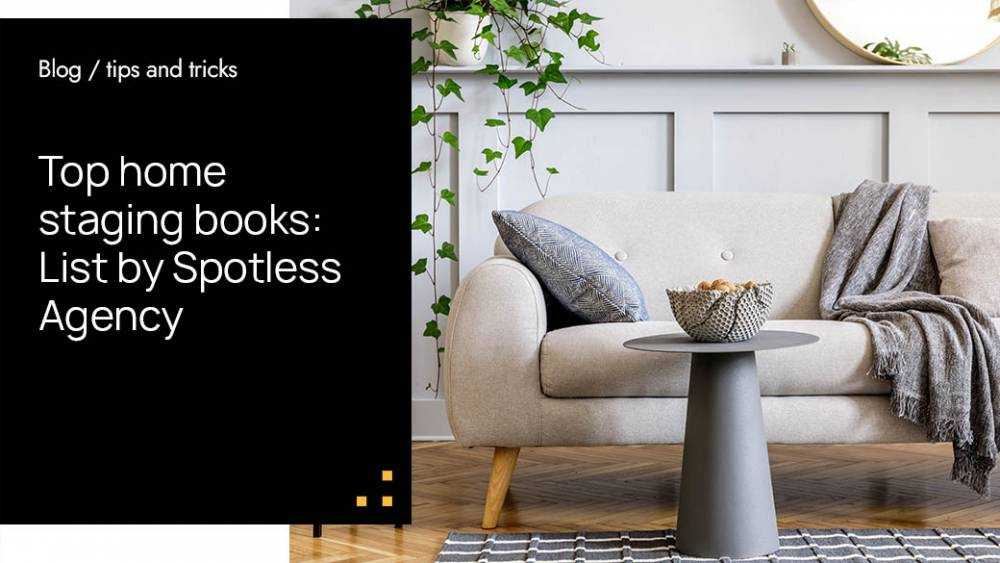 Top Home Staging Books: List By Spotless Agency