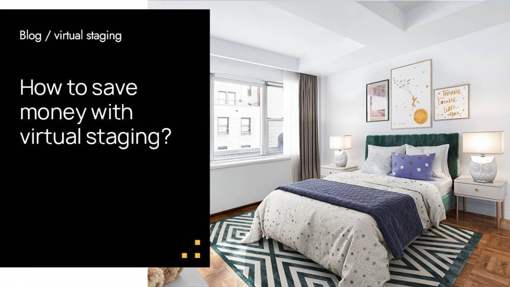 How To Save Money With Virtual Staging?